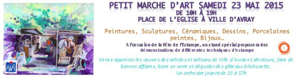 Petit Marché de l'Art Samedi 23 Mai 2015 Ville d'Avray Place de l'Eglise de10h à 19h
